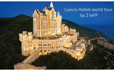 Luxury Hotels world tour by 2 IeFP